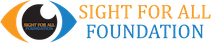 Sight For All Foundation Logo